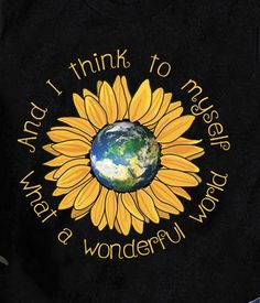 T Shirts Sunflower Quotes, Sunflower Pictures, Sunflower Art, True Words, Large Paper Flowers, Hippie Peace, Iphone Background Wallpaper, Good Night Quotes, T Shirts With Sayings