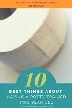 10 Best Things About Having A Potty Trained 2 Year Old. Yes, It's possible to potty train your child before the age of two, and let me tell you life with a potty trained tot is so much easier! Mind you, a toddler is never easy but its definitely EASIER. M