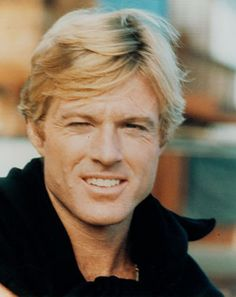 Robert Redford...not the outspoken political RR...but the RR from long ago!!