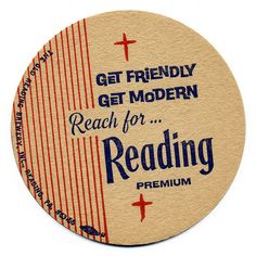 Get Friendly, Get Modern Reading Pennsylvania, Beer History, Reading Pa, City People, Beer Coasters, Typography, Lettering, Liqueurs, Cocktails