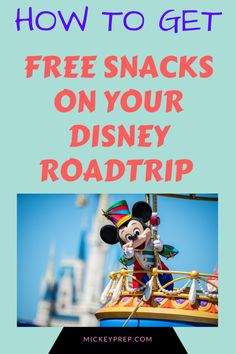 how to get free food for your roadtrip to walt disney world with mickeyprep.com