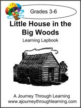 Unit study Little House in the Big Woods. Grades 3-6