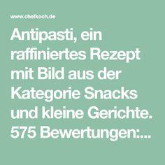 Antipasti, ein raffiniertes Rezept mit Bild aus der Kategorie Snacks und kleine Gerichte. 575 Bewertungen: Ø 4,5. Tags: Europa, Italien, kalt, marinieren, Party, Snack, Vegetarisch, Vorspeise, warm