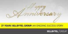27 Years SELLBYTEL Group: An Ongoing Success Story