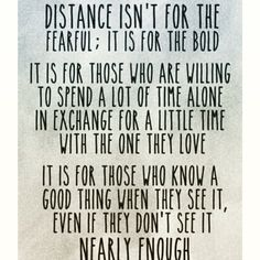 distance isnt for the fearful