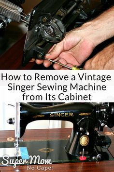Vintage Sewing - Super simple instructions for how to remove a vintage Singer sewing machine from it's cabinet. Sewing Classes For Beginners, Quilting For Beginners, Sewing Basics, Sewing Hacks, Sewing Tips, Sewing Ideas, Sewing Blogs, Sewing Tutorials, Vintage Sewing Machines