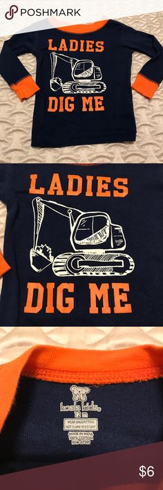 """Ladies Dig Me"" Baby Boy NWOT Top. ""Ladies Dig Me"" Baby Boy NWOT Top. Brand new never worn Koala Kids Shirts & Tops"
