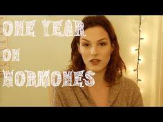 One Year on Hormones - MTF