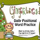 Gingerbread, Gingerbread Man, positional words, writing, Common Core,  To begin, print out and laminate one of the large Gingerbread men included. ...