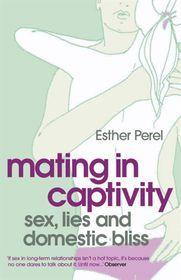 Mating in Captivity (eBook)