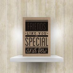 Kaart 'Friends like you are special and few'