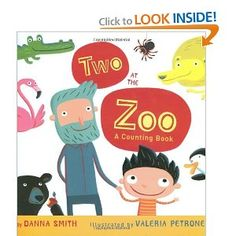 """""""Two at the Zoo"""" Danna Smith (Author), Valeria Petrone (Illustrator). Appropriate for 1.5 year +. Such a fun counting book with charming artwork."""