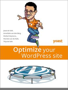 Optimize your WordPress site - ebook on WordPress SEO and more