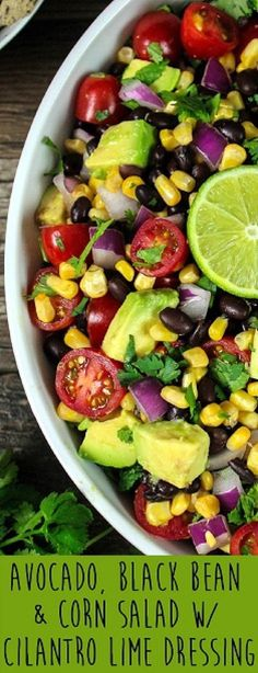 Black Bean & Corn Salad w/ Cilantro Lime Dressing This salad is delicious and satisfying. It's light, refreshing and filling.This salad is delicious and satisfying. It's light, refreshing and filling. Healthy Salad Recipes, Vegan Recipes, Cooking Recipes, Dishes Recipes, Recipes Dinner, Recipies, Avocado Salad Recipes, Avacado Corn Salad, Pinapple Salad