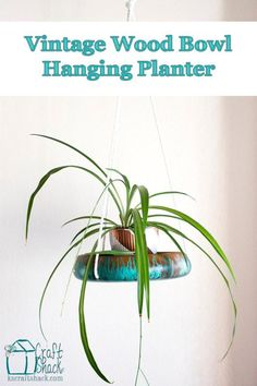 DIY Hanging Unicorn Spit planter with a vintage wood bowl - upcycle and repurpose beautifully
