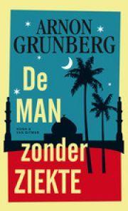 De man zonder ziekte ebook by Arnon Grunberg - Rakuten Kobo Best Books To Read, Good Books, Famous Books, Learn To Read, Website, Ebook Pdf, Book Design, Announcement, Roman