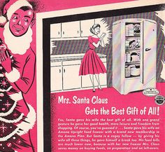 Mrs. Santa Claus gets the best gift of all! 1950s ad homemaker
