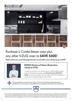 SAVE $600 on your V-ZUG Combi-Steamer & Oven Package*  Purchase a V-ZUG Combi-Steamer and One additional V-ZUG Oven and SAVE $600*  In addition receive One Set of Telescopic Runners for either oven FREE OF CHARGE valued at $599*  Furthermore, you may also qualify from 5% up to 7.5% OFF your complete V-ZUG Invoice based on your total spend on V-ZUG Appliances this may also include V-ZUG Laundry Appliances* - http://svc028.wic052p.server-web.com/page7.aspx