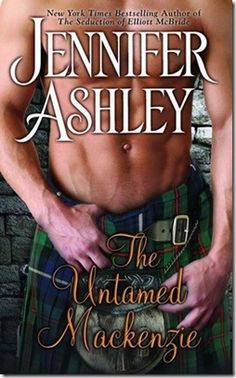 The Untamed Mackenzie by Jennifer Ashley. Loved it! A must read for historical romance fans!