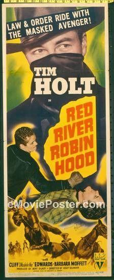 Tim Holt | Tim Holt Movie Posters | RED RIVER ROBIN HOOD: FF signed Tim Holt ...