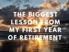Retirement Advice, Retirement Benefits, Retirement Planning, Transition To Retirement, Life After Marriage, Death Of A Parent, Great American Road Trip, Feeling Lost, Enjoy Your Life