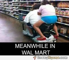 Meanwhile in Walmart | Funny Pictures, Quotes, Photos, Pics, Images. Free Humorous Videos and Facebook Covers http://ibeebz.com