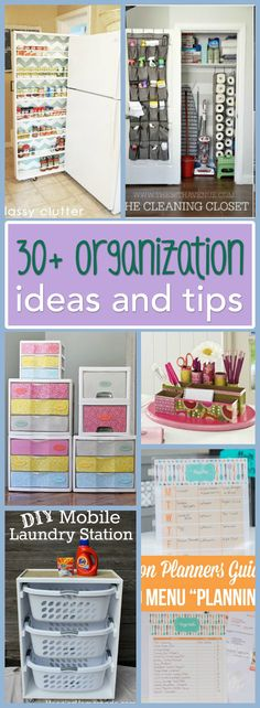 30+ Organization Ideas and Tips