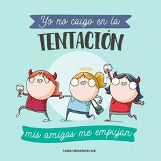 Funny Spanish Memes, Spanish Humor, Valentine Cookies, Cute Quotes, Funny Images, Quotes To Live By, Bff, Illustration, Hilarious