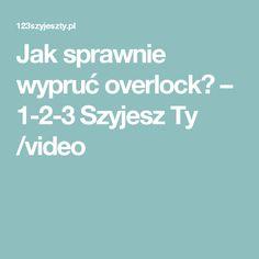 Jak sprawnie wypruć overlock? – 1-2-3 Szyjesz Ty /video