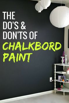 Chalkboard paint tips & tricks: There's a method to applying chalkboard paint that will make your walls look their best. Make sure to heed these do's and don'ts, from what surface to paint to how long (Best Paint Tips)