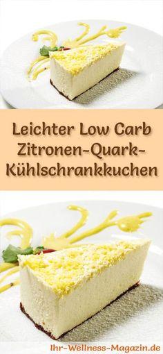 Rezept für einen leichten Low Carb Zitronen-Quark-Kuchen - kohlenhydratarm, kalorienreduziert, ohne Zucker und Getreidemehl