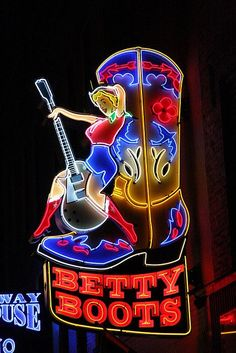 Betty Boots in Nashville Cool Neon Signs, Vintage Neon Signs, Neon Light Signs, Austin, Neon Licht, Neon Jungle, Neon Moon, Sign Lighting, Totems