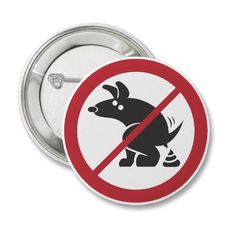 No Dog Poop Flair Pinback Buttons