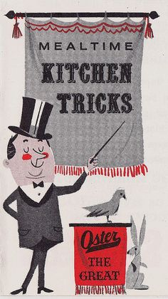 Oster The Great KITCHEN TRICKS 1964 by hmdavid, via Flickr