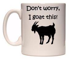 I goat this mug by mugsNjugs on Etsy