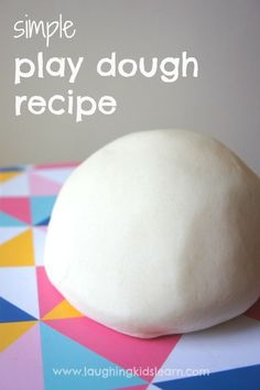 simple no cook play dough recipe for kids. Play Dough Recipe 2 cups plain flour 1/2 cup salt 2 tbsp oil 2 tbsp cream of tartar 1 .5 cup boiling water food colouring (optional) 3 drops of glycerine (optional)