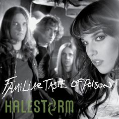 """""""Familiar Taste Of Poison - Live"""" by Halestorm was added to my Liked Music playlist on Spotify"""