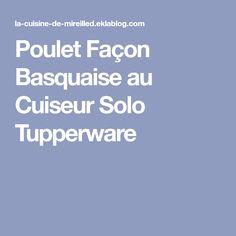 Poulet Façon Basquaise au Cuiseur Solo Tupperware