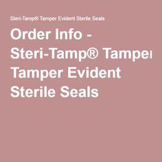 Order Info - Steri-Tamp® Tamper Evident Sterile Seals