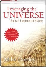 Leveraging the Universe By Mike Dooley