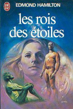 Publication: Les rois des étoiles Authors: Edmond Hamilton Year: 1979-02-20 ISBN: 2-277-12432-X [978-2-277-12432-0] Publisher: J'ai Lu Pub. Series: J'ai Lu - Science Fiction Pub. Series #: 432 Cover: Boris Vallejo