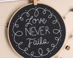 "Chalkboard ""Love never fails"" 8 inch, Embroidery Hoop Art"