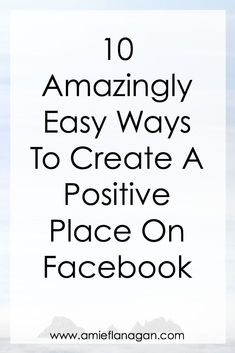 Facebook is one of the largest social media platforms out there. It can be incredibly negative and studies have shown that it really does impact a persons mood. Here are some ways to make it a positive space! #positive #positivethinking #positivevibes #facebook #socialmedia #socialmediatips #life #lifestyle #lifestyleblogger Facebook Marketing Strategy, Paying Ads, Blog Love, Interesting Information, Blogging For Beginners, Social Media Tips, Platforms, How To Start A Blog, Positivity