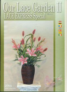 Lace Express Spezial  2005  - OUR LACE GARDEN II - jana capdevi - Álbumes web de Picasa