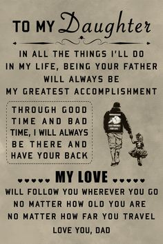 family Poster - to my daughter family Poster - to my daughter family Poster - to my daughter<br> Material : High Quality Canvas Ink : Waterproof Ink Technics : Spray Painting Daughters Day Quotes, Daddy Daughter Quotes, Love My Wife Quotes, To My Daughter, Missing My Daughter Quotes, To My Wife, Beautiful Daughter Quotes, My Children Quotes, Quotes For Kids