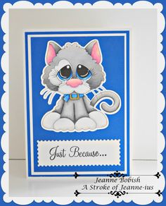 A Stroke of Jeanne-ius  Papercrafting: Cute Kitty Card