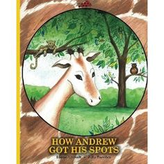 #Book Review of #HowAndrewGotHisSpots from #ReadersFavorite - https://readersfavorite.com/book-review/34630  Reviewed by Jack Magnus for Readers' Favorite  How Andrew Got His Spots is a children's picture book written by Louise Lintvelt and illustrated by Julie Sneeden. Andrew is an unhappy young giraffe who wishes he had spots like his parents and all the other giraffes. His fur is creamy and smooth without a spot to be seen. He visits the other spotted animals in the forest to find out how…