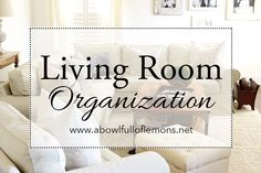 The living room is one of the most used spaces in a home. It can become cluttered and messy with no effort at all. Get inspired to organize your living room on A Bowl Full of Lemons