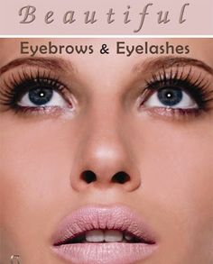 Ways To Naturally Thicken And Grow Your Eyebrows And Eyelashes.