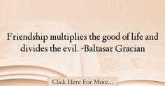 Baltasar Gracian Quotes About Life - 42644